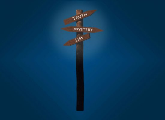 Signpost pointing to Truth, Mystery and Liest pointing to Trust Mystery and Lies